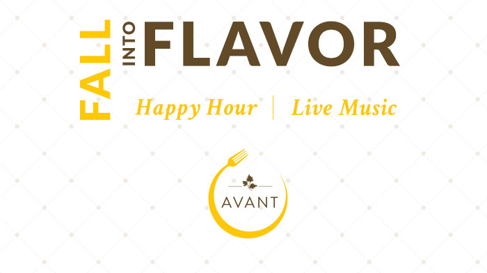 Fall into Flavor at AVANT