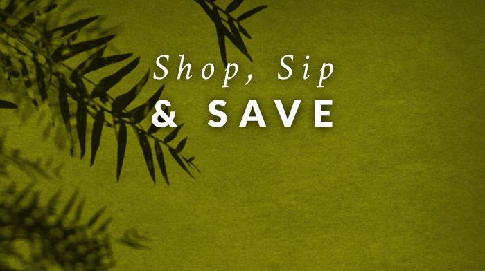 Shop, Sip and Save