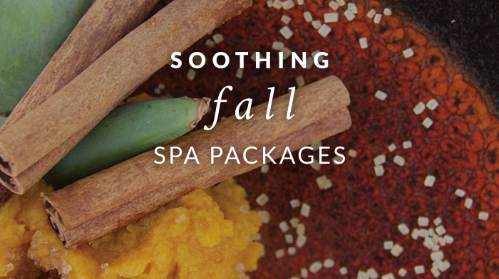 3.	Soothing Fall Spa Packages, including our Made Fresh Daily Treatment - Hints of Harvest